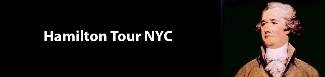 Hamilton Tour NYC - Doug's Hamilton Tours